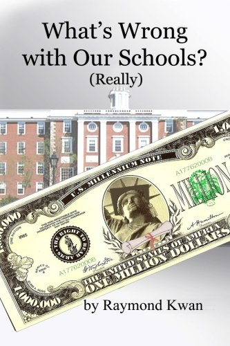 Download What's Wrong with Our Schools (really): An Insider's Experience ebook