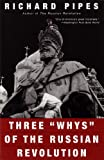 "Three ""Whys"" of the Russian Revolution"