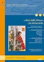 »Ben liebt Anna« im Unterricht: Lehrerhandreichung zum Kinderroman von Peter Härtling (Klassenstufe 3-5, mit Kopiervorlagen) (Beltz Praxis / Lesen - Verstehen - Lernen)