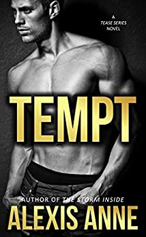 Tempt (The Tease Series) by [Anne, Alexis]