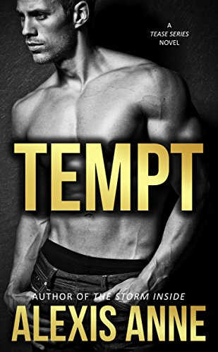 Tempt The Tease Series Kindle Edition By Alexis Anne Romance