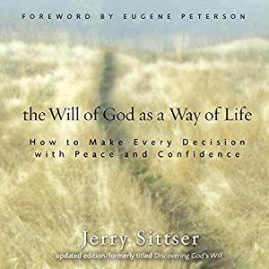 The Will of God as a Way of Life Audiobook