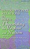 img - for International Relations in India: Theorising the Region and the Nation pa by Kanti Bajpai (2005-04-04) book / textbook / text book
