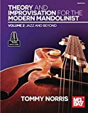Theory and Improvisation for the Modern Mandolinist, Volume 2: Jazz and Beyond