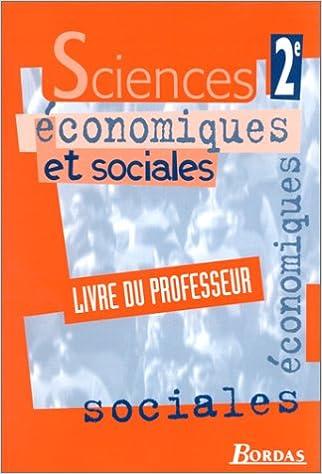 Livres Sciences économiques et sociales, 2nde. Livre du professeur pdf ebook