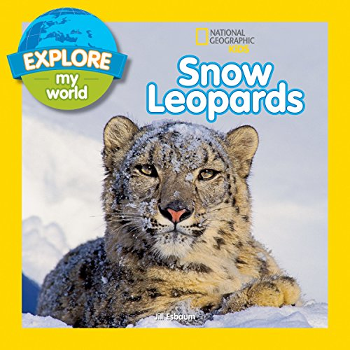 Explore My World Snow Leopards -