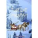 Twelve Months: A Fairy-Tale