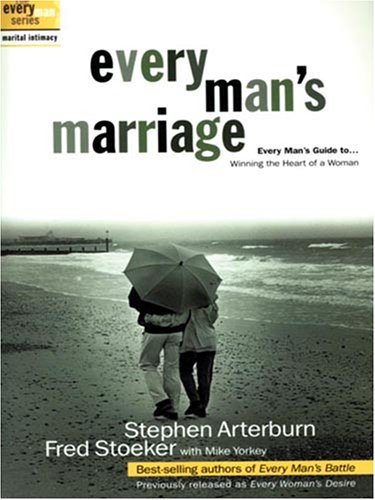 Read Online Every Man's Marriage: Every Man's Guide to Winning the Heart of a Woman (Christian Softcover Originals) pdf