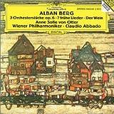 3 Orchesterstucke Op 6;7 Fruhe Lieder;Der Wein