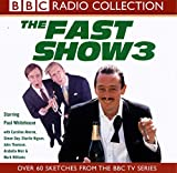 img - for The Fast Show: Starring Paul Whitehouse & Cast No.3 (BBC Radio Collection) book / textbook / text book