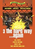 3 the Hard Way...Again