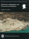 Advances in Aggregates and Armourstone Evaluation, J. P. Latham, 1862390002