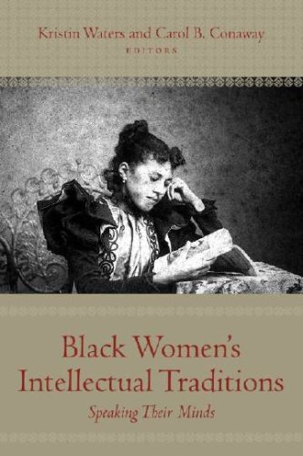 Search : Black Women's Intellectual Traditions: Speaking Their Minds