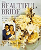 The Beautiful Bride Book, Mitchell Behr, 0399523731