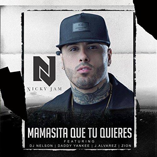 Mamasita Que Tu Quieres (feat....