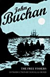 The Free Fishers, Buchan, John, 1846970652