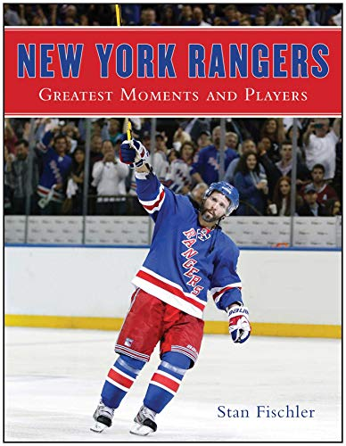 New York Rangers: Greatest Moments and Players ()