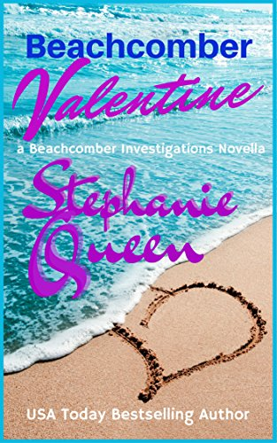 Beachcomber Valentine: A Beachcomber Investigations Novella by [Queen, Stephanie]