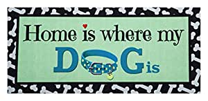 Evergreen Home is where my DOG is Decorative Mat Insert, 10 x 22 inches