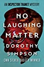 No Laughing Matter (The Inspector Thanet Mysteries)