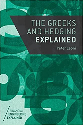 The greeks and hedging explained financial engineering explained the greeks and hedging explained financial engineering explained 2014th edition fandeluxe Gallery