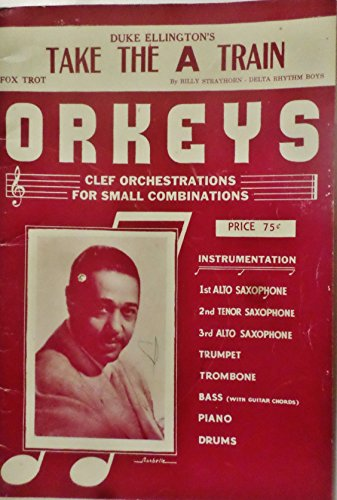 - Take the A Train Sheet Music 1941 Edition Clef Orchestration for Small Combinations
