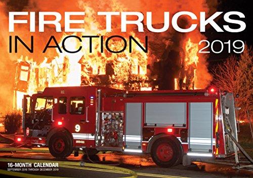 Fire Trucks In Action 2019: 16-Month Calendar Includes September 2018 through December 2019