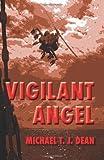 Vigilant Angel, Michael Dean, 1484122119