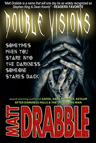 """""""Matt Drabble is a name that will one day be as widely recognized as Stephen King & Dean Koontz"""" - READERS FAVORITEThis full length Horror/Thriller/Murder Mystery is completely FREEFrom the award winning & best selling author of """"Gated"""" and """"..."""