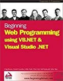 img - for Beginning Web Programming using VB.NET and Visual Studio .NET book / textbook / text book