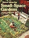 Small-Space Gardens, Kathryn Arthurs, 0376037016