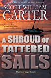A Shroud of Tattered Sails: A Garrison Gage Mystery