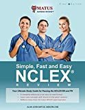 Simple, Fast and Easy NCLEX Review: Your Ultimate
