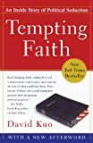 Tempting Faith, David Kuo, 0743287134