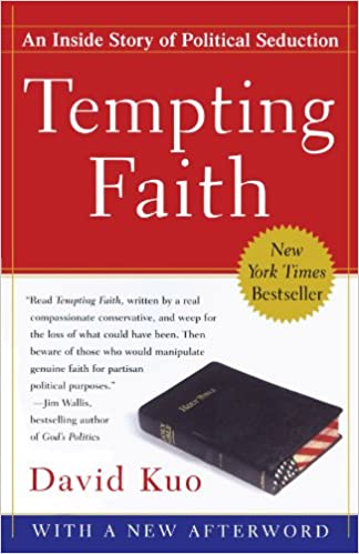 book report: Tempting Faith by David Kuo 2006