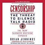 Censorship: The Threat to Silence Talk Radio | Brian Jennings
