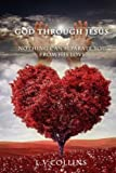 img - for God through Jesus: Nothing Can Separate You From His Love book / textbook / text book