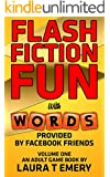 Flash Fiction Fun: With Words Provided by Facebook Friends
