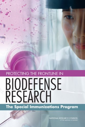 Protecting the Frontline in Biodefense Research: The Special Immunizations Program (Laboratory Safety)