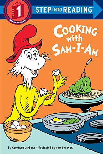 Cooking with Sam-I-Am (Step into Reading) by Courtney Carbone