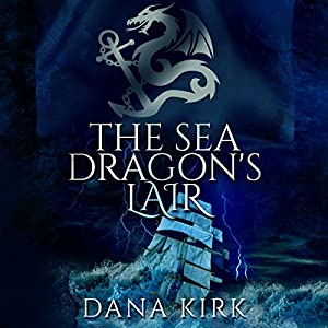 The Sea Dragon's Lair Audiobook