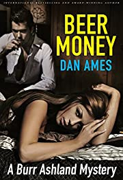 Beer Money (A Murdery Mystery) (The Ames Standalone Thrillers Collection Book 4)