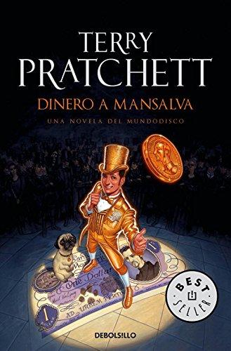 Descargar Libro Dinero A Mansalva Terry Pratchett