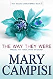 Front cover for the book The Way They Were by Mary Campisi