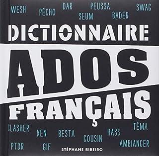 Dictionnaire ados français, Ribeiro, Stéphane