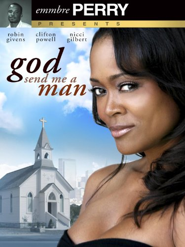 God Send me A Man (The Best Of Madea Part 1)