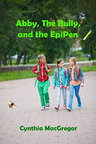 Abby,The Bully and the EpiPen