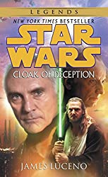 Cloak of Deception: Star Wars (Star Wars - Legends)