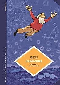 La Petite Bédéthèque des Savoirs, tome 2 : L'univers par Hubert Reeves