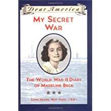 Dear America: The WWII Diary of Madeline Beck, NY 1941
